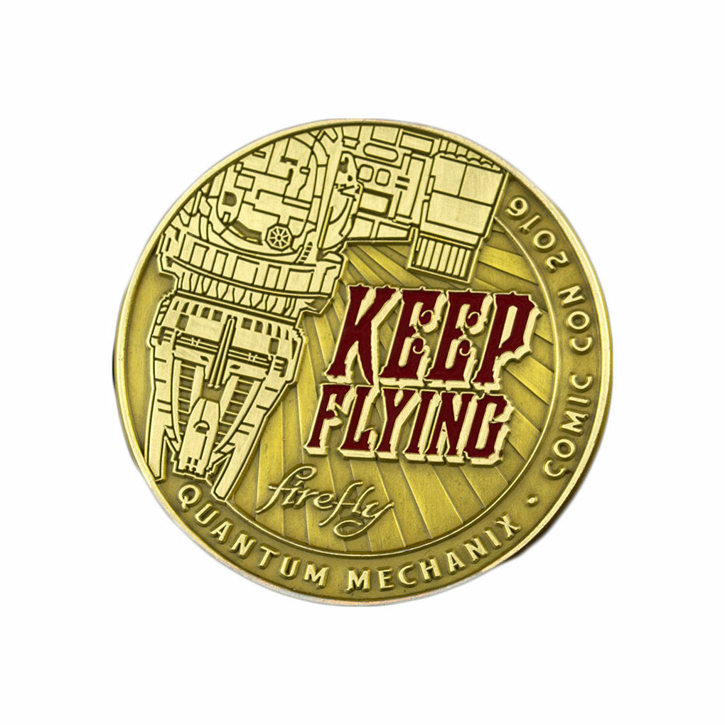 Firefly Keep Flying Limited Edition Challenge Coin