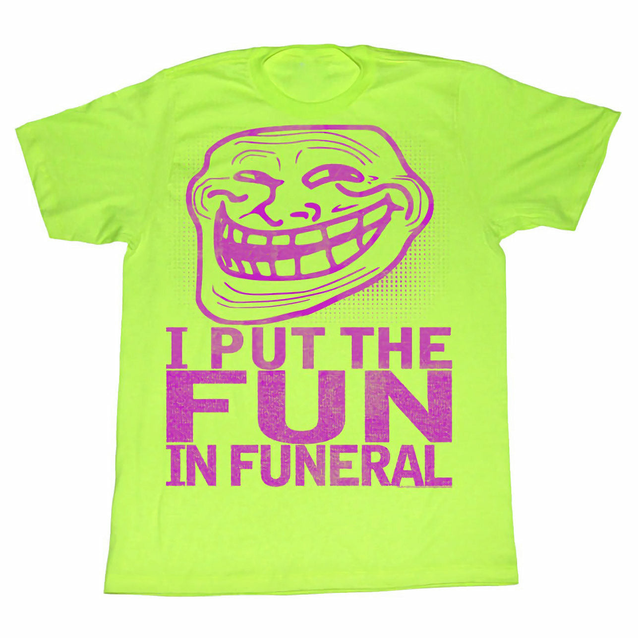 Troll Face You Mad I Put the Fun In Funeral Mens Neon Mint T-Shirt