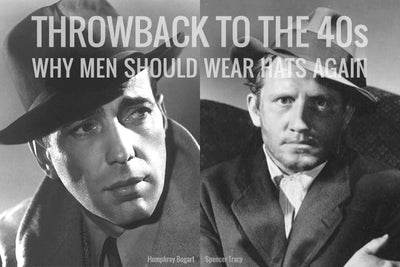 Throwback to the Forties: Why Men Should Wear Hats Again