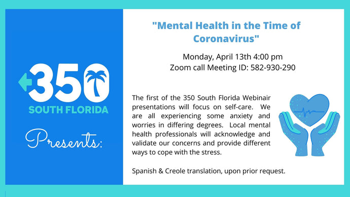 "350 Presents: ""MENTAL HEALTH IN THE TIME OF CORONAVIRUS"""