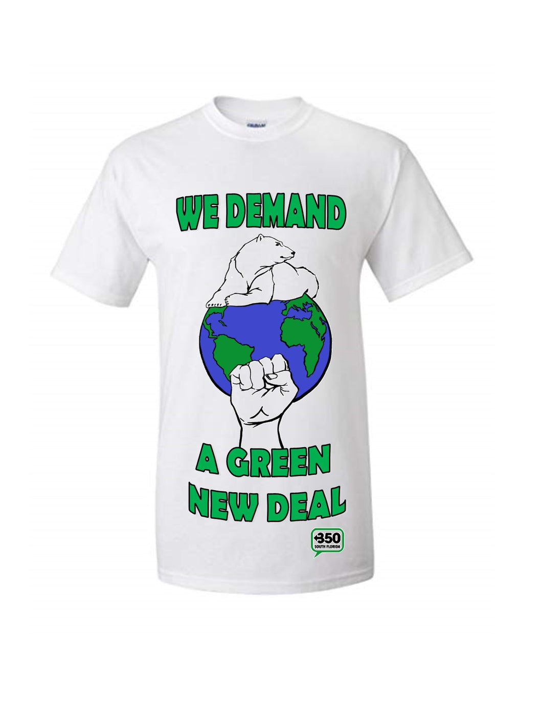 350 We Demand A Green New Deal T-Shirt