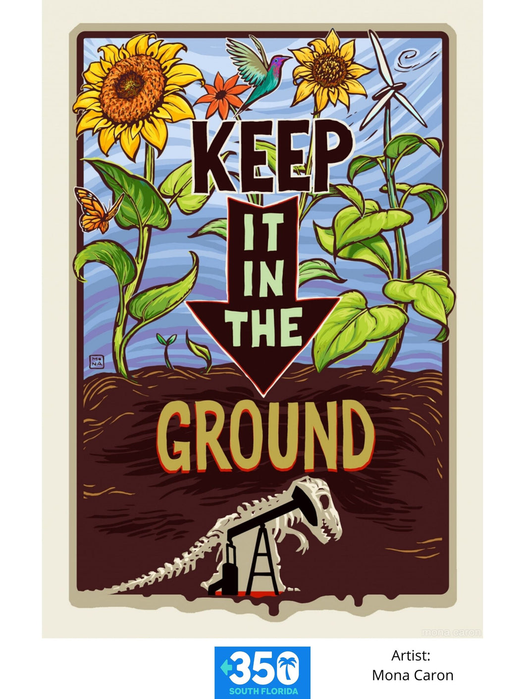 Keep It In The Ground Tote Bag