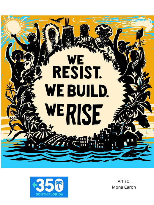 We Resist, We Build, We Rise T-Shirt