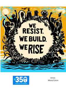 We Resist, We Build, We Rise Poster