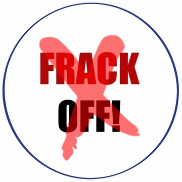 Frack Off! Button