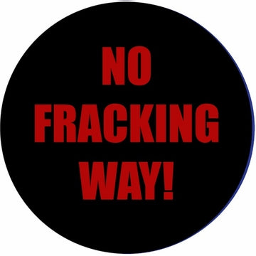 No Fracking Way! Button