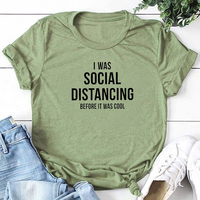 I Was Social Distancing Before It Was Cool T-shirt Green / XL - Cradle Of Goth