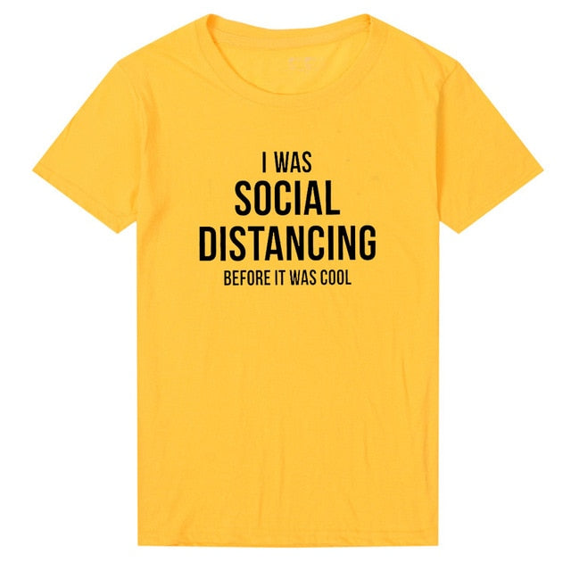 I Was Social Distancing Before It Was Cool T-shirt  - Cradle Of Goth
