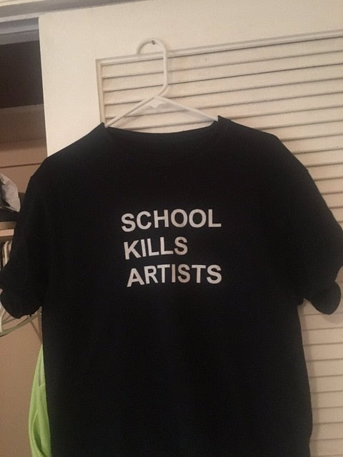 School Kills Artists T-Shirt Black - white txt / S - Cradle Of Goth