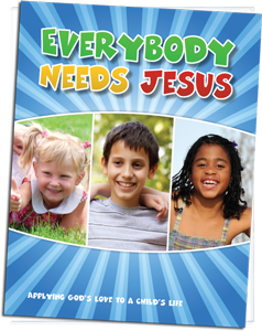 Everybody Needs Jesus Booklet
