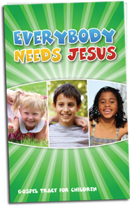 Everybody Needs Jesus Tract (50 pk)
