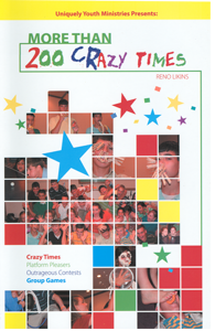 More Than 200 Crazy Times