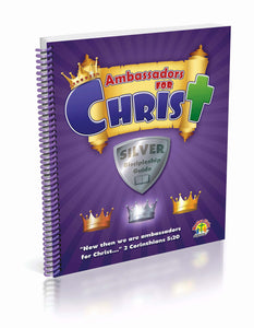 Ambassadors Silver Student Discipleship Guide