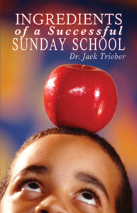 Ingredients of a Successful Sunday School - Trieber