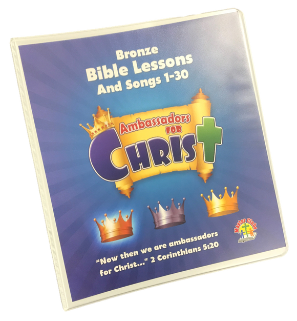 Ambassadors Bronze Bible Lessons and Songs