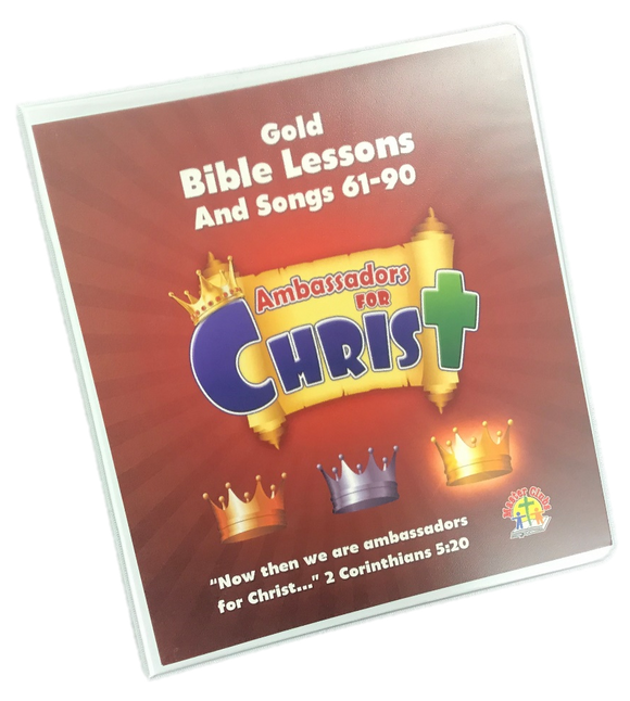 Ambassadors Gold Bible Lessons and Songs