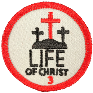 Life of Christ 3 Badge