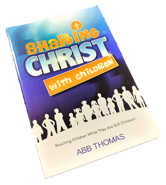 Sharing Christ with Children - Abb Thomas