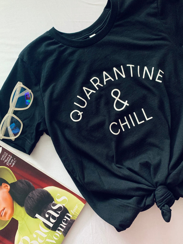 quarantine and chill tee black