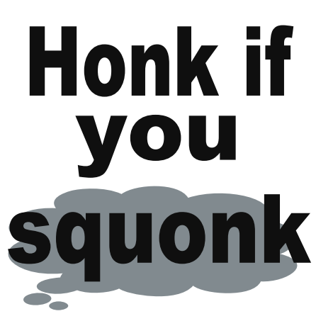z- Honk if you squonk 4x4 stickers
