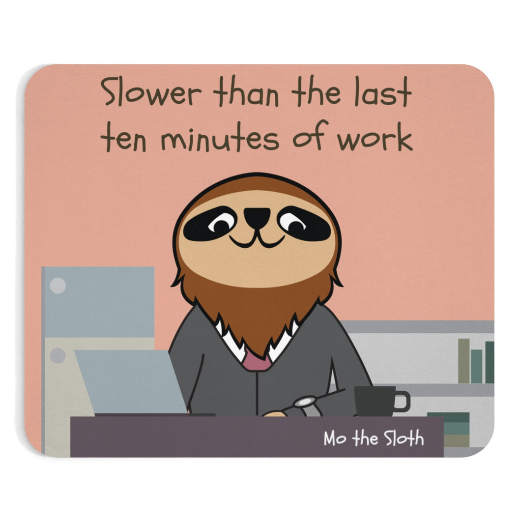 Mo the Sloth Mousepad - Slow