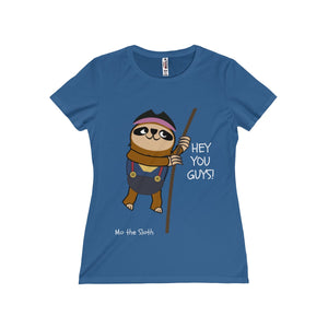 Mo the Sloth Women's Missy Tee - 'Hey you guys'