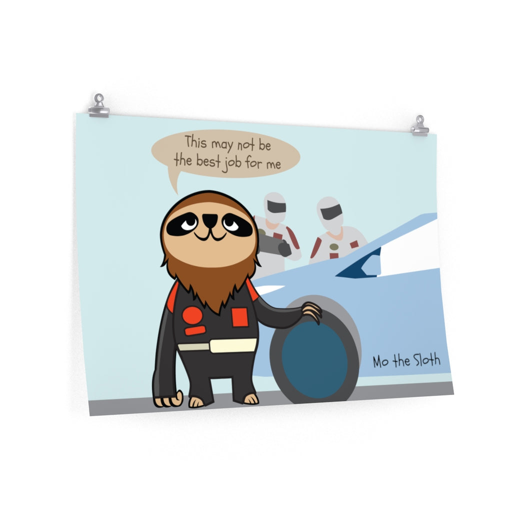 Mo the Sloth Premium Matte horizontal poster - Nascar