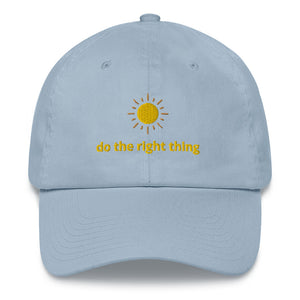 """Do the Right Thing"" Cap"