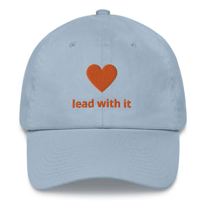 """Lead with Your Heart"" Cap"