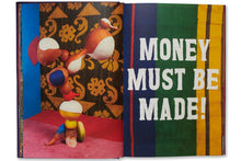 Load image into Gallery viewer, Money Must Be Made by Lorenzo Vitturi