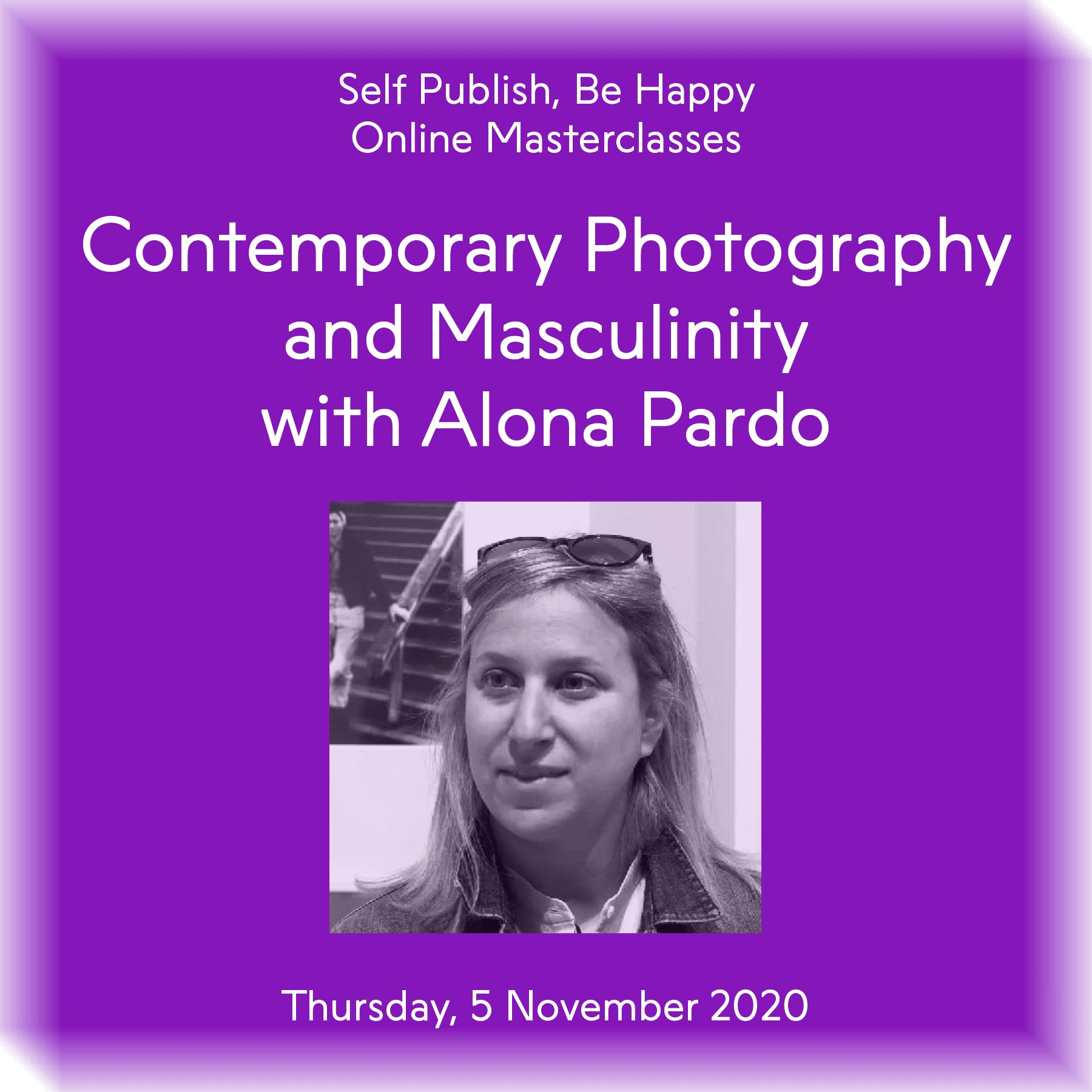 Contemporary Photography and Masculinity with Alona Pardo