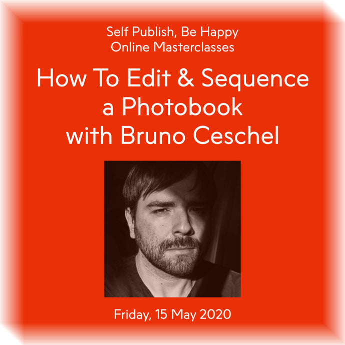 How To Edit and Sequence a Photobook with Bruno Ceschel