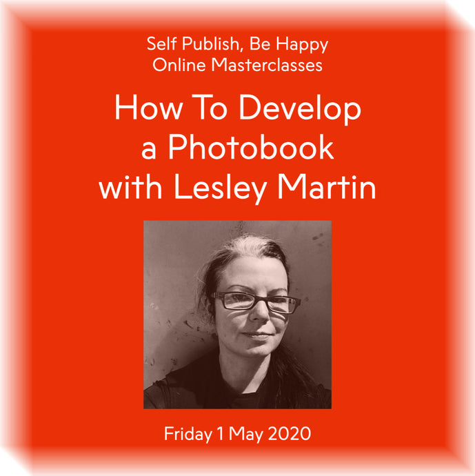 How To Develop a Photobook with Lesley Martin