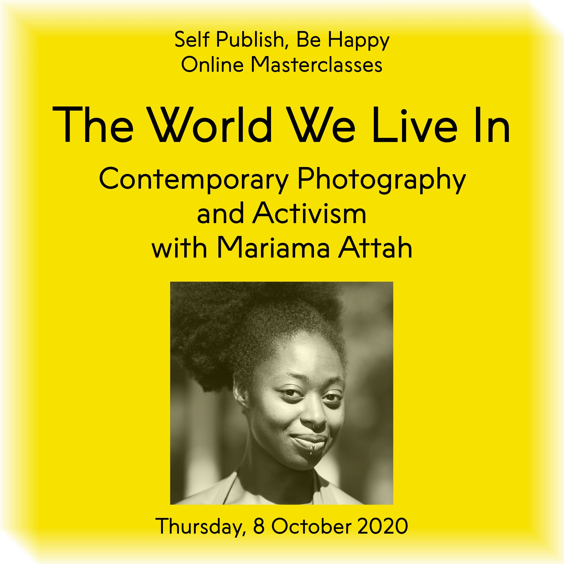 The World We Live In: Contemporary Photography and Activism with Mariama Attah