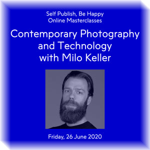 Contemporary Photography and Technology with Milo Keller