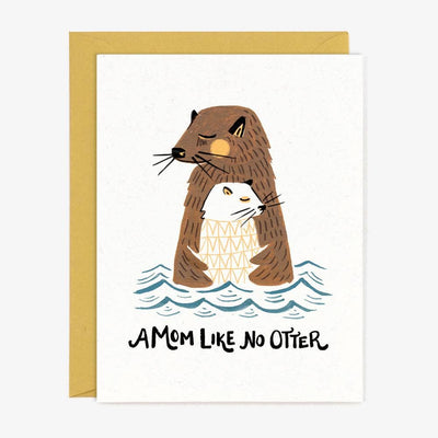 A Mom Like No Otter Card - Two Hearts Equine Boutique