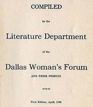 Load image into Gallery viewer, The Dallas Woman`s Forum Cook Book, First Edition 1930