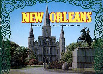 New Orleans - America's Most Interesting City