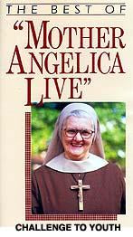 Challenge to Youth - The Best of Mother Angelica