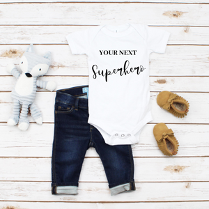 """Your Next Superhero"" Baby Onesie - MamaBuzz Creations"