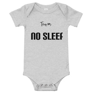 """Team No sleep"" Baby Onesie - MamaBuzz Creations"