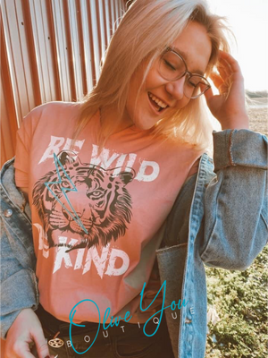 Be Wild Be Kind Tee