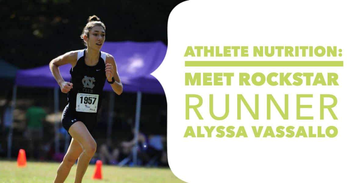 Athlete Nutrition: Meet Rockstar Runner Alyssa Vassallo
