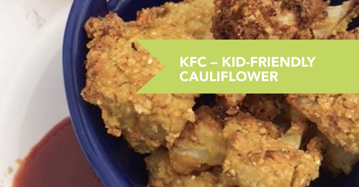 Kid Friendly Cauliflower