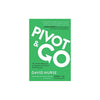 Pivot and Go