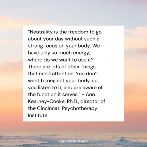 Image showing a quote from Ann Kearney-Cooke about body neutrality.