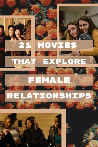 Check out our blog post to read about our favorite movies that look at female friendships, mother-daughter relationships, romantic relationships and more!