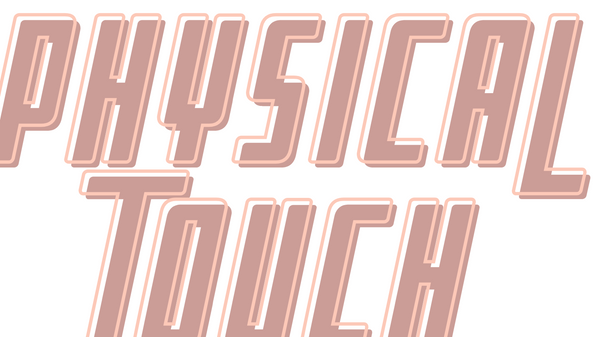 "Image reading ""physical touch,"" one of five ways to apply the love languages to yourself"