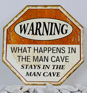 METAL PLAQUE WHAT HAPPENS IN A MAN CAVE