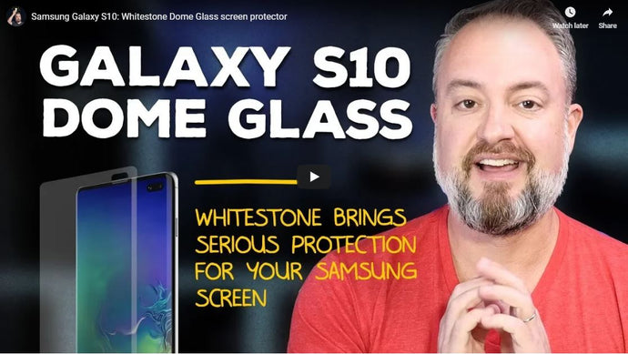 Samsung Galaxy S10: Whitestone Dome Glass screen protector by ModernDad
